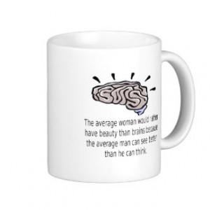 Beauty Over Brains Coffee Mugs
