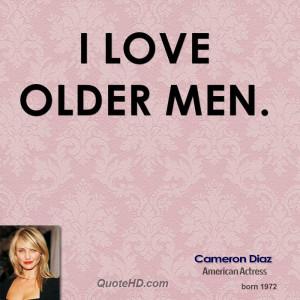 love older men.