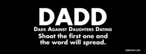 Dads Against Daughters Dating Facebook Cover