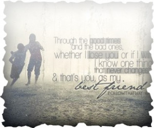 Friends Never Say Goodbye Quotes | Friend QuotesTrue Friendship, Best ...