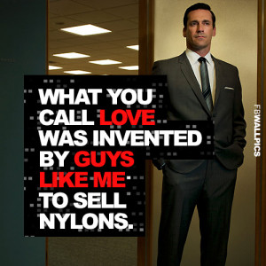 Donald Draper Mad Men Love Quote Picture