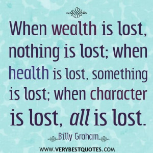 Wealth quotes character quotes health quotes.