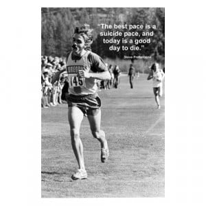 quotes steve prefontaine