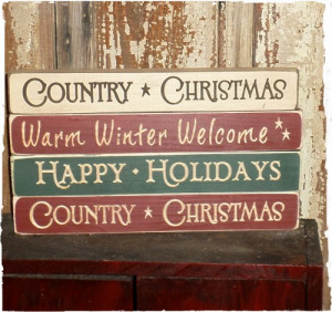 ... Sign, Country Signs, Christmas Signs, Signs Sayings, Holiday Signs