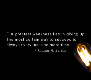 Thomas Edison Light Bulb Quote (and Our Greatest Failure)