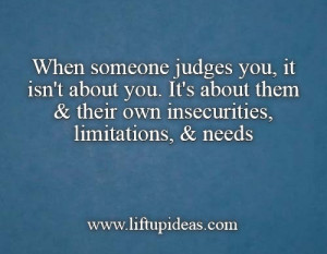 when-someone-judges-about-you-judgedgement-quotes
