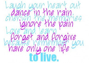 Laugh your Heart out dance in the rain – Books Quote
