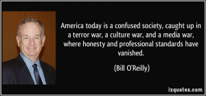 America today is a confused society, caught up in a terror war, a ...