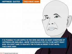 THICH-NHAT-HANH Happiness Quotes. Illustrations Kenneth @ buddha Jeans