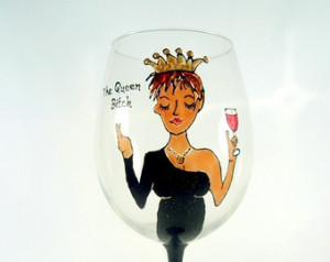 Diva Queen Bitch Hand Painted Wine Glass Funny Saying Sassy Quote ...