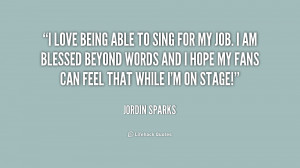 Love To Sing Quotes Quote-jordin-sparks-i-love