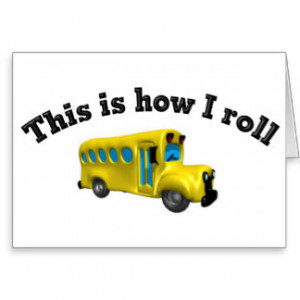 Funny School Bus Sayings
