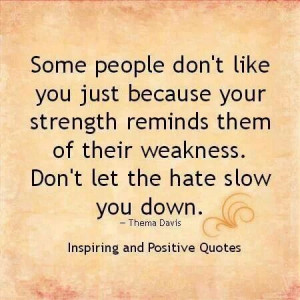 don t let the hate slow you down