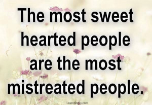 the most sweet hearted people