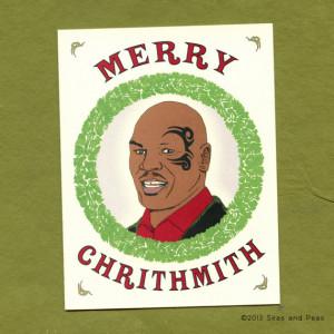 MIKE TYSON CHRISTMAS - Funny Christmas Card - Mike Tyson - Mike Tyson ...