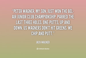 quote-Jack-Wagner-peter-wagner-my-son-just-won-the-140808_1.png