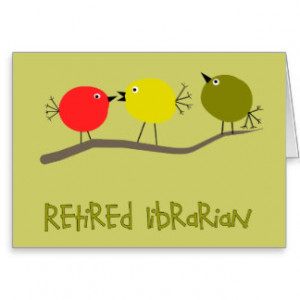 Librarian Retirement Cards & More