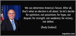 More Rudy Giuliani Quotes