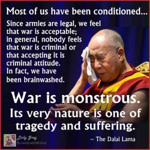 Dalai Lama Quotes Helping Others Dalai Lama on War Quote