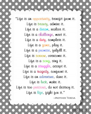 ... Live it! Love this one by Mother Teresa. Free printable at inkhappi