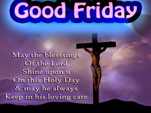 Good Friday Images pictures Wallpapers Wishes Quotes 2015