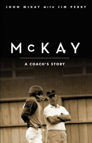 Coach John McKay Quotes