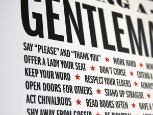 Hey y'all! Introducing a new print to the shop; The Gentleman Rules ...