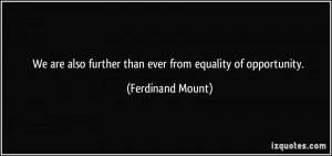 More Ferdinand Mount Quotes