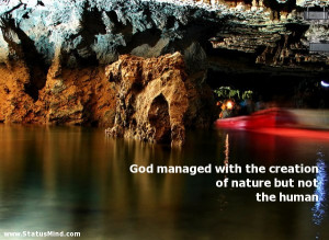 God managed with the creation of nature but not the human - Hilarious ...
