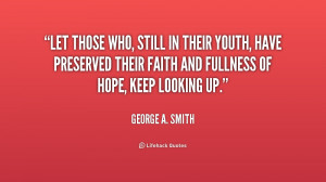 quote-George-A.-Smith-let-those-who-still-in-their-youth-241118.png