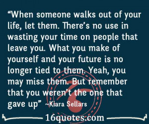 quotes about people leaving you when people walk away from you