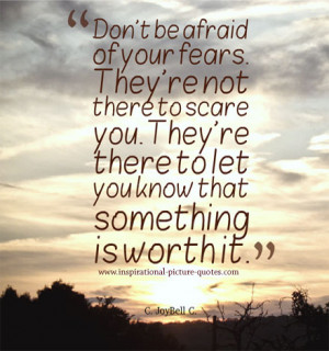 Don't Be Afraid Of Fears