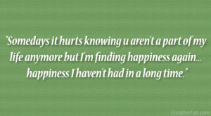 ... finding happiness again.. happiness I haven't had in a long time