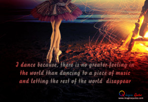 ... greatest feeling in the world Dancing Quotes Life Quotes Love Quotes