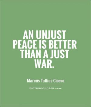 Peace Quotes War Quotes Marcus Tullius Cicero Quotes