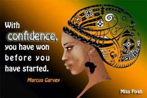 have started -- Marcus Garvey Excellent quote to share Fighter Quotes ...