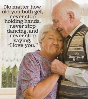 Let's grow old together..