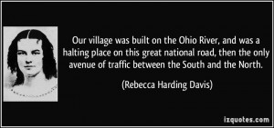 Quotes by Rebecca Harding Davis