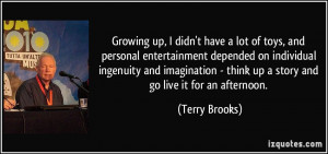 More Terry Brooks Quotes