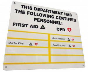 ... The Following Certified Personnel, First Aid, CPR…. ~ Safety Quote