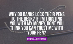 If You Dont Trust Me Quotes