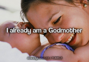 Godmother Godson Quotes...