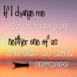 Don't change me