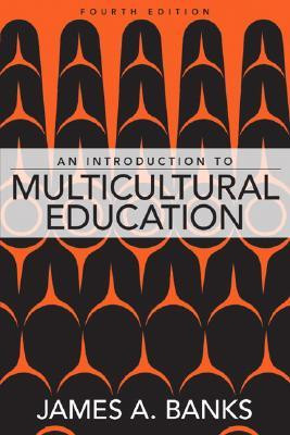 An Introduction to Multicultural Education