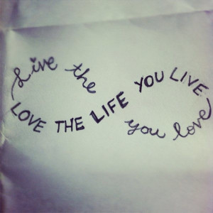 live the life you love inspirational quote motivation picture image ...