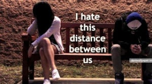 hate distance between us quotes pics