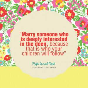 Mufti Ismail Menk Quote: Marry someone who is deeply …