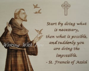 ... PHOTO PRINT of Portrait of St. Francis with Inspirational Quote