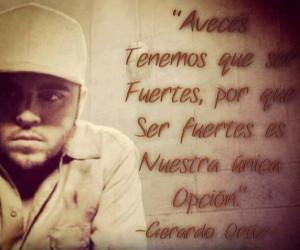 Frases De Gerardo Ortiz