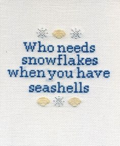 Sea Shell vs. snow